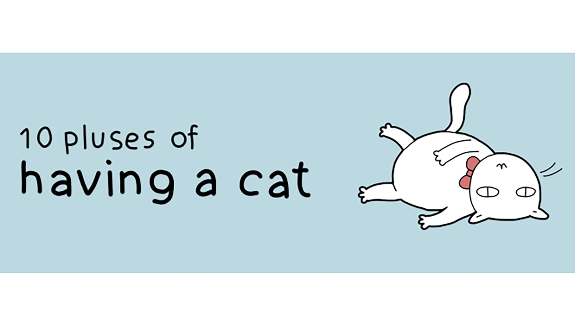 10 indisputable benefits of having a cat