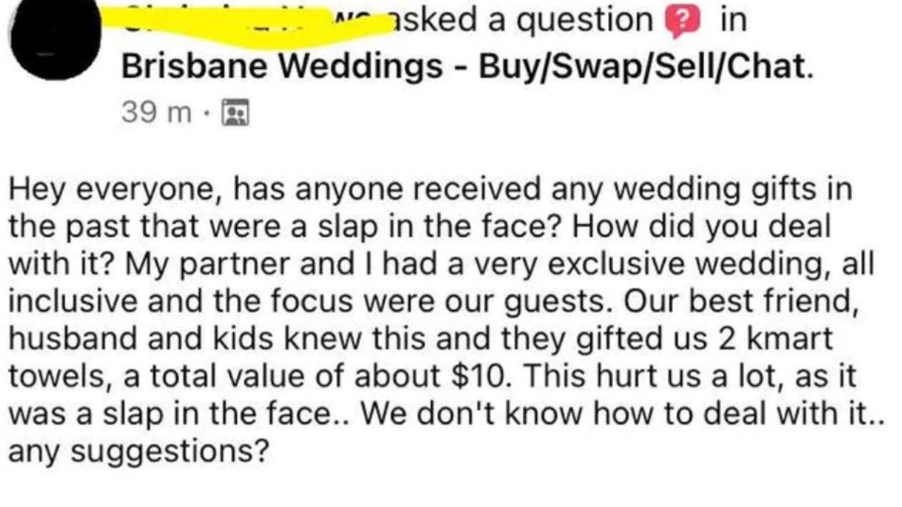 "Ungrateful"" bride's frustration after receiving $10 Kmart wedding gift"